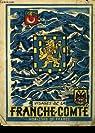 Visages de la Franche-Comté par Cornillot