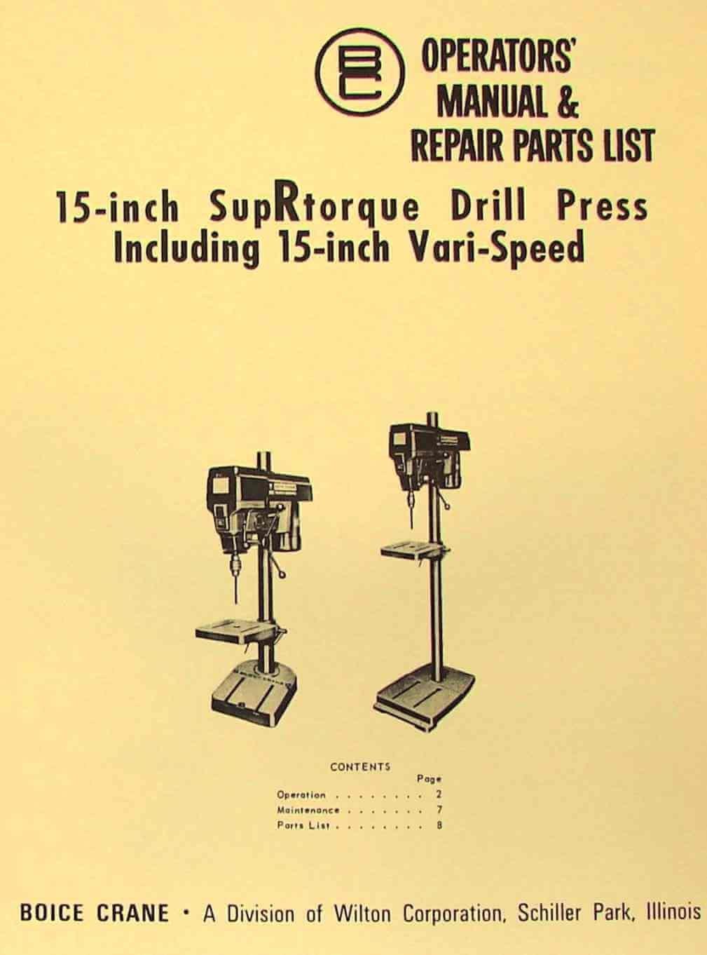 "BOICE CRANE 15"" SupRtorque & Vari-Speed Drill Press Instruction Part Manual:  Misc.: Amazon.com: Books"