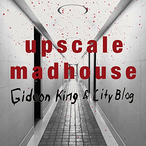 Upscale Madhouse - Single