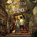 Museum of Thieves Audiobook by Lian Tanner Narrated by Claudia Black