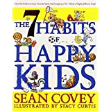 [7 Habits of Happy Kids] [By: Sean Covey] [January, 2008]
