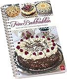 Feine Backtradition (innen Querformat): Kuchen & Torten nach feinsten Allgäuer Rezepten