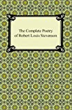 The Complete Poetry of Robert Louis Stevenson, Robert Louis Stevenson, 1420941399