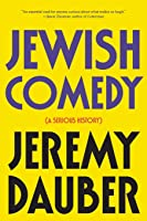 Jewish Comedy: A Serious