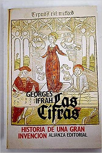 Las cifras: Historia de una gran invención: Amazon.es: Georges Ifrah, Historia: Libros