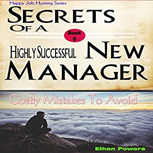 Secrets of a Highly Successful New Manager Audiobook