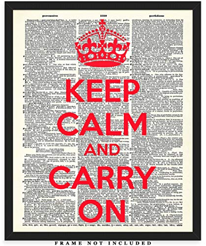 Keep Calm And Carry On Dictionary Wall Art Print: Unique Room Decor for Boys, Girls, Men & Women - (8x10) Unframed Picture - Great Gift ()
