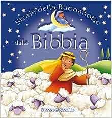 Storie della buonanotte dalla Bibbia: 9788861243187