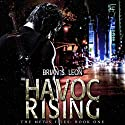 Havoc Rising Audiobook by Brian S. Leon Narrated by Dillon Siedentopf