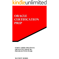 Study Guide for 1Z0-144: Oracle Database 11g: Program with PL/SQL (Oracle Certification Prep)