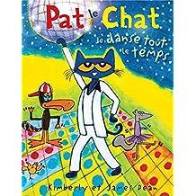Pat le chat : Je danse tout le temps