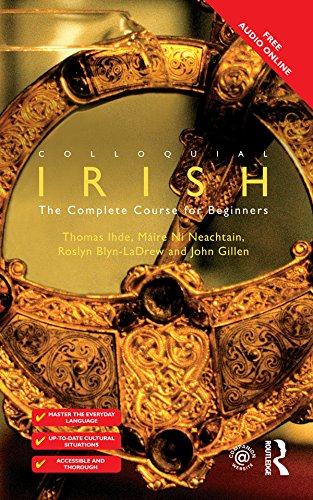 Colloquial Irish: The Complete Course for Beginners (The Colloquial Series)