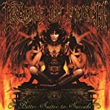 Bitter Suites to Succubi by Cradle of Filth (2001-06-18)