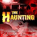 The Haunting Audiobook by Nicole Garcia Narrated by Lou Schocken