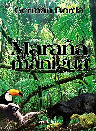La maraña de la manigua (Spanish Edition)