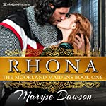 Rhona: The Moorland Maidens, Book 1 | Maryse Dawson