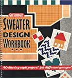 img - for Gail Selfridge's Sweater Design Workbook book / textbook / text book