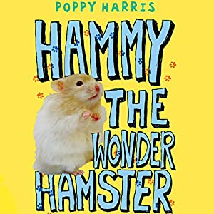 Hammy the Wonder Hamster Audiobook