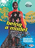 img - for Being a Model (On the Radar: Awesome Jobs) book / textbook / text book