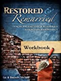 Restored and Remarried Workbook, Gil and Brenda Stuart, 0557108691