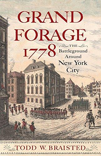 Grand Forage 1778: The Battleground Around New York City (Journal of the American Revolution Books)]()