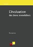 L'évaluation des biens immobiliers: Comment estimer la valeur d'un bien immobilier en Belgique