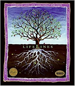 LifeLines: Stories of Love, Life, Loss, Family and Hope by Amy Landa (2006-03-30)