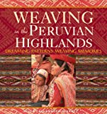 Weaving in the Peruvian Highlands, Nilda Callanaupa Alvarez, 0983886032