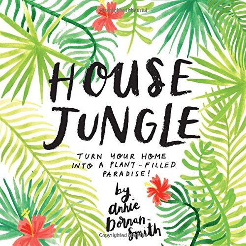 Download House Jungle: Turn Your Home into a Plant-Filled Paradise! pdf epub