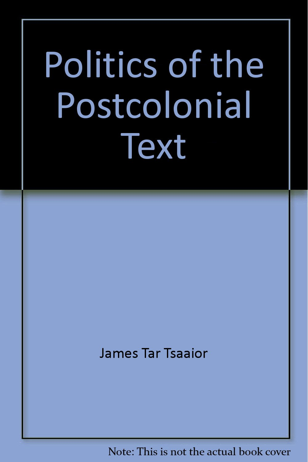 Politics of the Postcolonial Text: Africa and its Diasporas pdf