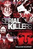 Serial Killers (True Crime Book 1)