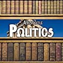 Politics Audiobook by  Aristotle Narrated by Matthew Josdal