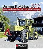 Unimog & MB-trac 2015: Wochenkalender mit 53 Abbildungen
