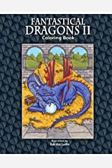 Fantastical Dragons II: Coloring Book by Tabitha Ladin (2010-04-07) Paperback