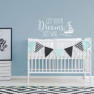 Nautical Nursery Wall Decals Let Your Dreams Set Sail - Sailing Wall Decor - Nautical Kids Decor - Nautical Nursery Decor - Nautical Quotes
