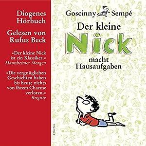 Der kleine Nick macht Hausaufgaben Hörbuch