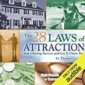 The 28 Laws of Attraction: Stop Chasing Success and Let It Chase You   Thomas Leonard