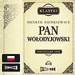 Pan Wolodyjowski (Trylogia Sienkiewicza 3) | Henryk Sienkiewicz