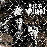 Alicia Machado by Machado, Alicia (2004-04-13)