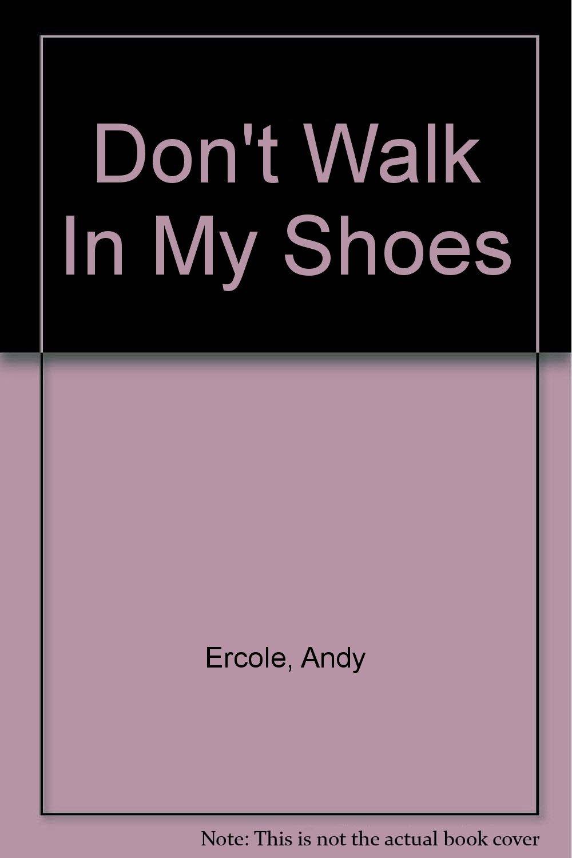 Don't Walk In My Shoes pdf epub