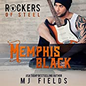 Memphis Black: The Rockers of Steel | MJ Fields