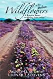 Wildflowers in the Median, Agnes Furey and Leonard Scovens, 1475953674