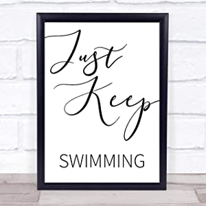 Just Keep Swimming Finding Nemo Quote Wall Art Print Poster Picture