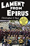 Lament from Epirus: An Odyssey into Europe's Oldest