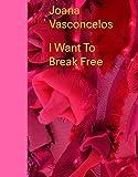 Joana Vasconcelos - I want to break free