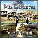 Resurrection: An Atypical Zombie Tale | Dana E. Donovan
