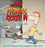 The Day Phonics Kicked In, Rick Kirkman, 0740777386