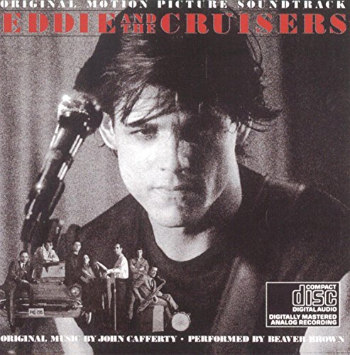 Eddie & The Cruisers - Soundtrack