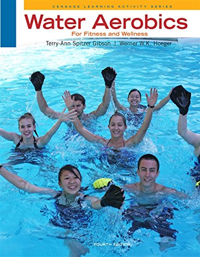 Water Aerobics for Fitness and Wellness (Cengage Learning Activity)