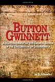 Button Gwinnett, D. J. Drewien, 0805988890